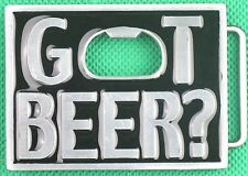 "Belt Buckle ""GOT BEER?"" 3.8cm Wide Belt, Custom Made, DIY, Metal Casting Opener."