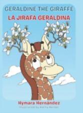 Geraldine, the Giraffe: La Jirafa Geraldina (Hardback or Cased Book)