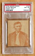 R184-2 Indian Chiefs (~1930) #107 Black Beaver (PSA 8 NrMt-Mt; condition rarity)