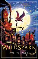 Wildspark: A Ghost Machine Adventure by Vashti Hardy 9781407191553 | Brand New