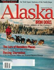 Alaska Magazine Mar 2000 Space Stations of the North Slope Iron Dogs & More
