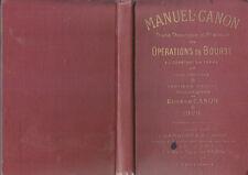 C1 Manuel CANON Traite Theorique et Pratique des OPERATIONS DE BOURSE 1925