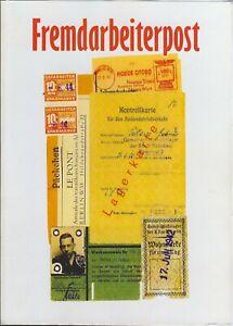 Fremdarbeiterpost, Buch v. Rainer Lütgens; Postverkehr, Bestimmungen, Zensur...