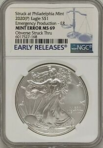 2020 P Silver Eagle Philadelphia Emergency Issue NGC MS69 Mint Error