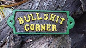 John Deere Colors  BULLSHIT CORNER Cast Iron Plaque Sign