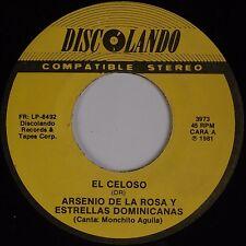 ARSENIO DE LA ROSA & ESTRELLAS DOMINCANAS: El Celoso LATIN 45 Discolando HEAR