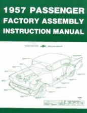 CHEVROLET 1957 Bel Air/Nomad Assembly Manual 57 Chevy