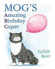 Mog's Amazing Birthday Caper: ABC by Judith Kerr (Paperback, 2005)