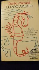 Danilo Mainardi: Lo zoo aperto. Edit L'Ornitorinco 1981