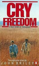 Good, Cry Freedom: A Story of Friendship, Briley, John, Book