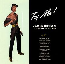 James Brown and His Famous Flames • Try Me! CD