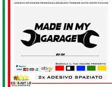 ADESIVO TUNING PRESPAZIATO MADE IN MY GARAGE VINILE PVC PERSONALIZZATO 2 PZ 20CM