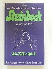 Steinbock 22.XII.-20.I. Ein astrologischer Ratgeber Heinz Sandauer Nathalie
