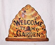 "Rustic Hand Painted Wood Wall Plaque ""Welcome to My Garden"" Apiary Design New"