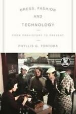 Dress, Body, Culture: Dress, Fashion and Technology : From Prehistory to the...