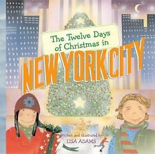 The Twelve Days of Christmas in New York City (The Twelve Days of Christmas in
