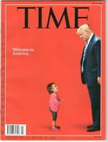 TIME Magazine July 2 2018 Donald Trump welcome to America