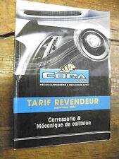 catalogue Cora auto tarif revendeur 2004 - carrosserie et mécanique de collision