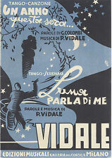 UN ANNO QUESTA SERA...  Colombi-Vidale - LUNA PARLA DI ME  P. Vidale # SPARTITO