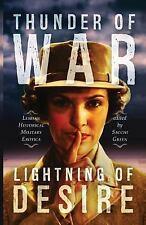 Thunder of War, Lightning of Desire: Lesbian Military Historical Erotica (Paperb