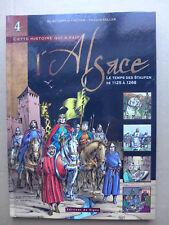 Cette histoire qui a fait l'Alsace. Le temps des Staufen de 1125 à 1268