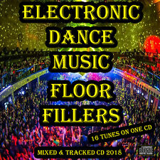 Electronic Dance Music Floor Fillers CD NEW DJ MIX 2018 DANCE HOUSE EDM CLUB