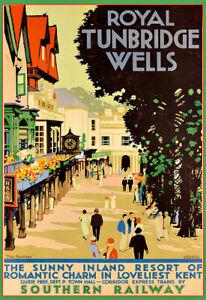Travel  Royal Tunbridge Wells  Southern Railway  Holiday Art Ad  Poster Print