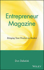 NEW Entrepreneur Magazine: Bringing Your Product to Market by Don Debelak
