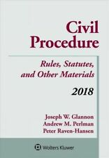 Civil Procedure 2018 : Rules, Statutes, and Other Materials, Paperback by Gla.