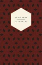 Mental Radio by Upton Sinclair (2007, Paperback)