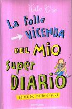 MU4 La folle vicenda del mio super diario Klise Mondadori