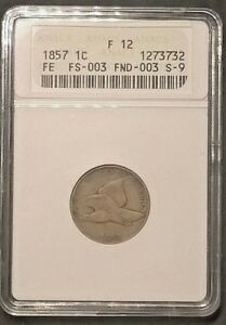 1857 Flying Eagle Cent FS-003 FND-003 S-9  ANACS F12    Free shipping!