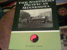 The Northern Pacific in Minnesota by John C. Luecke bill