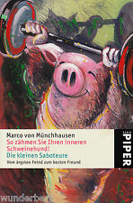 *y So zähmen sie IHREN inneren.../Die kleinen SABOTEURE- Marco v. MÜNCHHAUSEN tb