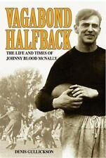 NEW Vagabond Halfback : The Life and Times of Johnny Blood Mcnally by Gullickson