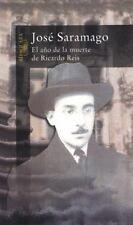 El ano de la muerte de Ricardo Reis (Alfaguara) (Spanish Edition), Jose Saramago