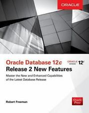 Oracle Database 12c Release 2 New Features by Robert Freeman (2017, Paperback)