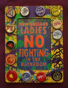 LADIES, NO FIGHTING IN THE BATHROOM! New Orleans Louisiana Folk Art by DR. BOB