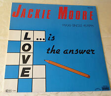 """Jackie Moore (12""""maxi) """"Love is the answer"""" [Ger/1985/sunnyview/Bellaphon] M -"""