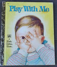 PLAY WITH ME #567 ~ ESTHER & ELOISE WILKIN 1976~ LITTLE GOLDEN BOOK ~ LGB