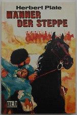 Herbert Plate - Männer der Steppe