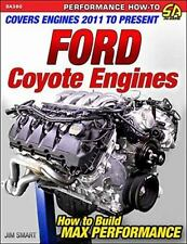 SA380 Ford Coyote Engines: How to Build Max Performance by Jim Smart