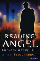 Reading Angel: The TV Spin-off With a Soul (Reading Contemporary-ExLibrary