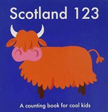 Scotland 123: A Counting Book For Cool infantil de día, Anna Tablero Libro 978