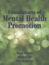 Foundations Of Mental Health Promotion: By Manoj Sharma, Ashutosh Atri, Paul ...