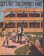 Let's Get the Umpire's Goat 1909 Large Format Baseball Sheet Music