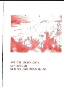 Broschüre: Aus der Geschichte der Burgen Saaleck und Rudelsburg. 1980, Bad Kösen
