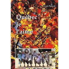 QUEBEC QUE J'AIME les CHEMINS QUOTIDIENS par Panassié et Dussart illustré CARTES