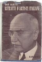 UGO OJETTI RITRATTI D'ARTISTI ITALIANI GARZANTI 1948-O245