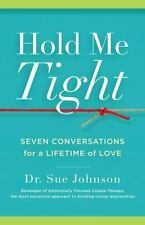 Hold Me Tight: Seven Conversations